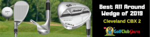 cleveland cbx 2 wedge review 2019 best
