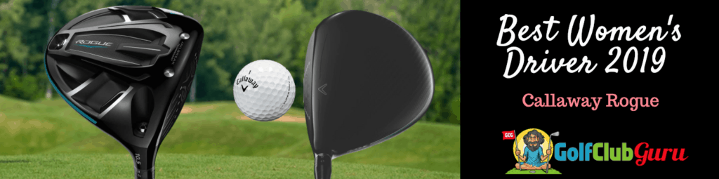 callaway rogue forgiving longest womens driver 2019