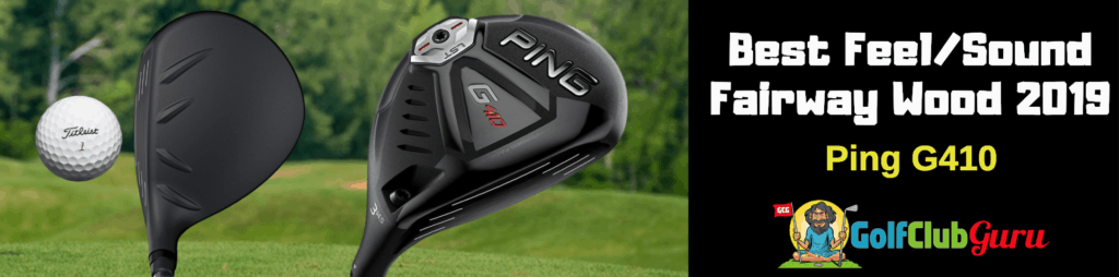2019 fairway wood review best ping G410 lst sft