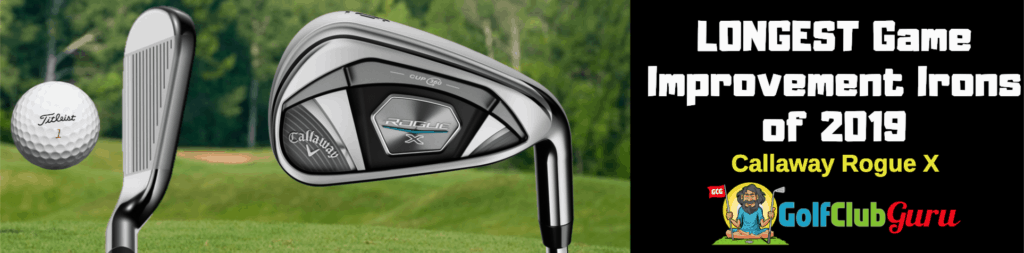 the best distance irons 2019 rogue callaway x review