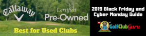 callaway preowned golf black friday deals