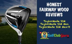 unbiased fairway wood reviews taylormade sim
