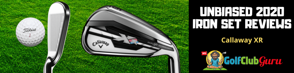 callaway xr iron set review under 200 300 400 500