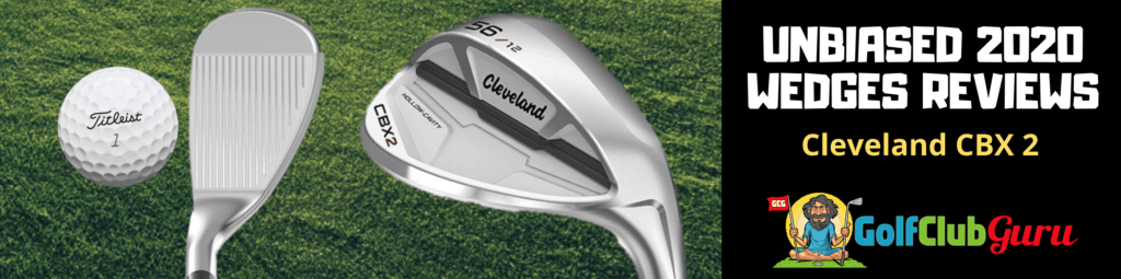 cleveland cbx 2 wedge the best overall