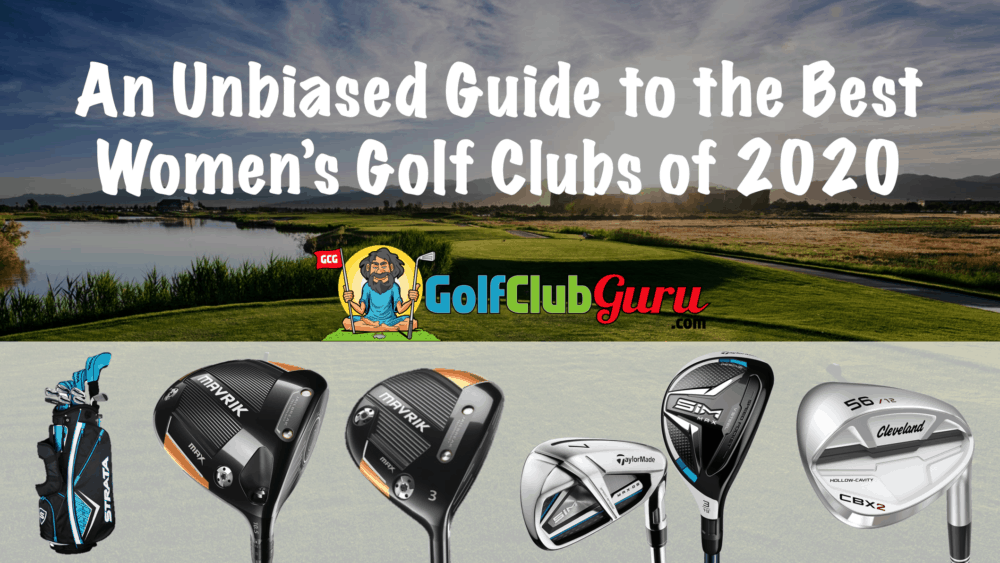 the best womens golf clubs of 2020