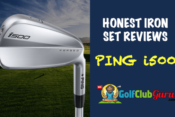 ping i500 iron set forged pros cons price