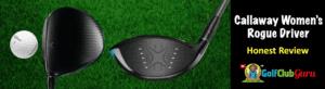 club head callaway rogue honest review golfclubguru