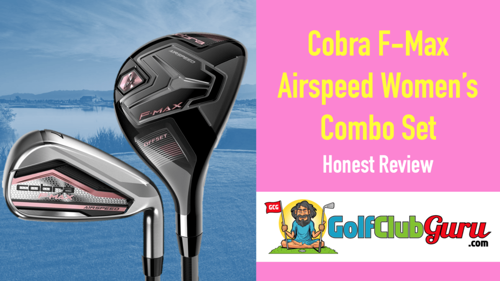 cobra f-max airspeed womens combo set irons hybrids review