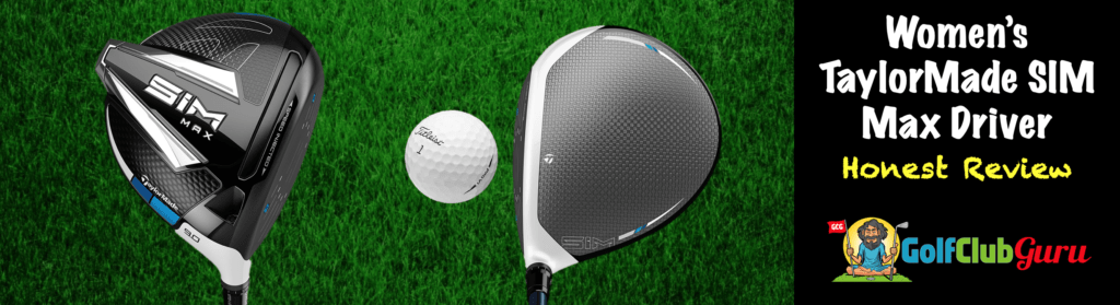 women's taylormade sim max driver honest review unbiased