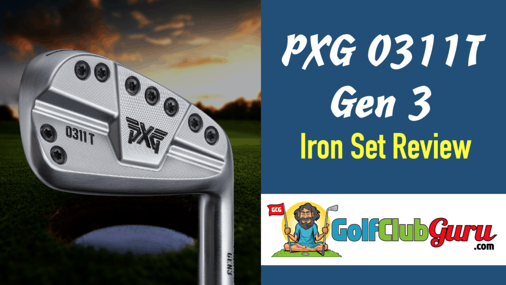 review of pxg irons 0311 t gen 3 0311t
