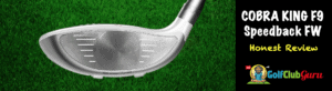clubface of cobra king f9 fairway wood speedback