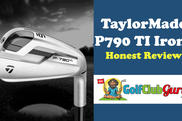 unbiased review of taylormade p790 ti irons
