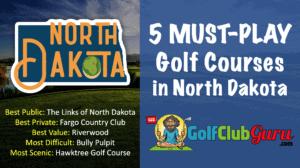 the best public private golf courses in north dakota