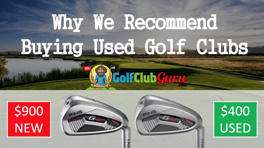should I buy used or new golf clubs
