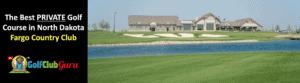 the most expensive private golf club in north dakota