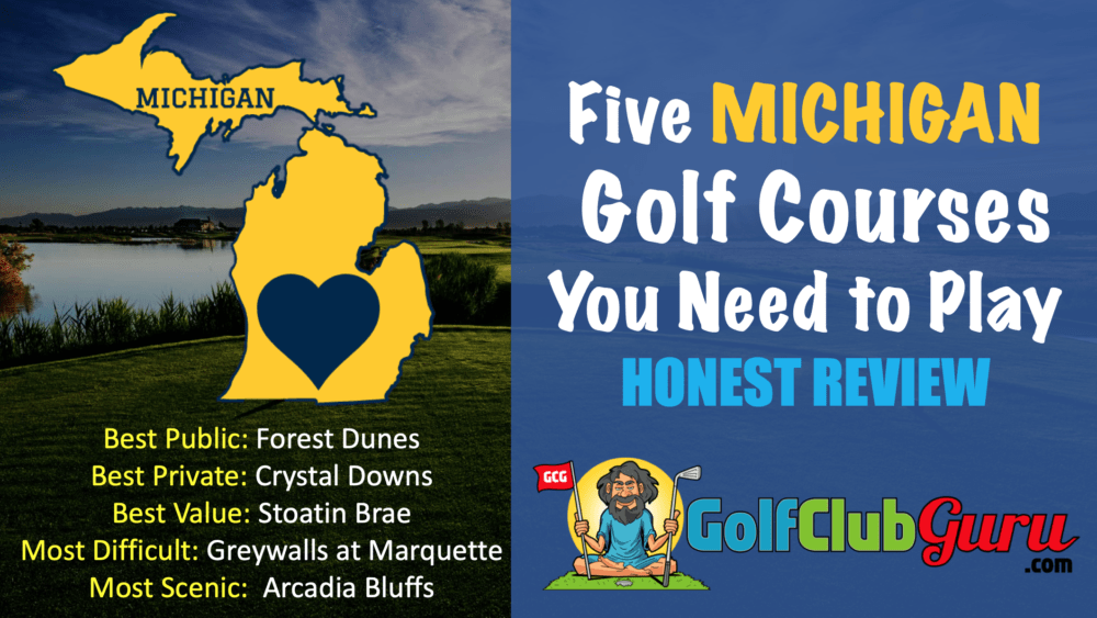 must play golf courses in michigan public private