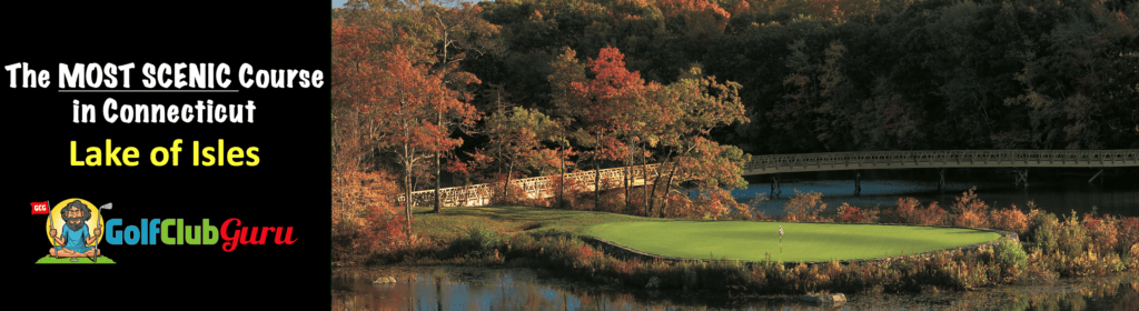 lake of isles golf course review stonington CT most scenic in connecticut