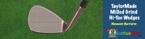 club face of taylormade hi-toe wedge milled grind