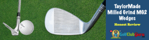 taylormade milled grind wedge 2 review pros cons price pictures