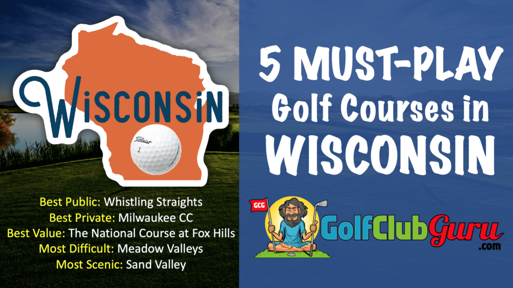 the greatest golf courses in the state of wisconsin