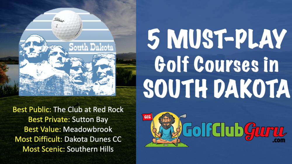 the best golf courses in the state of south dakota SD