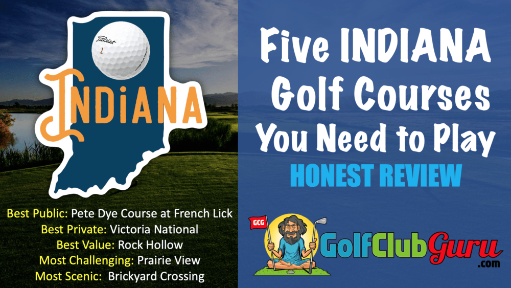 five golf courses you need to play in the state of indiana category winning