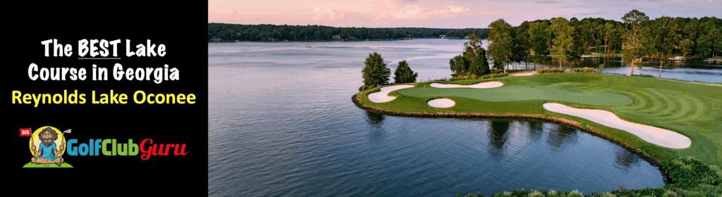 the most scenic golf course in georgia GA reynolds lake