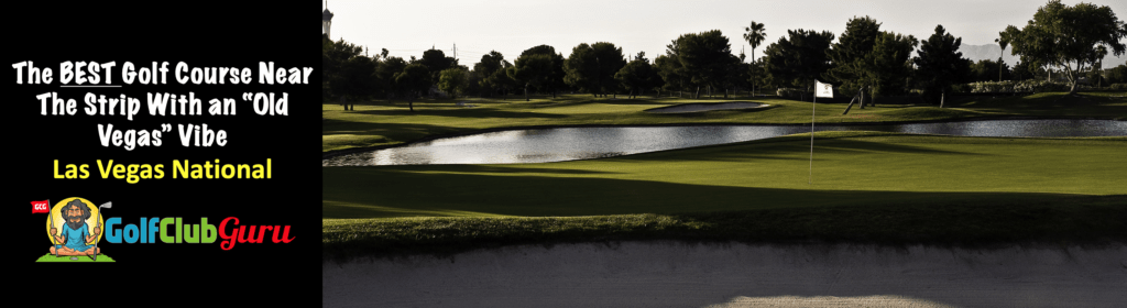 las vegas national golf course review