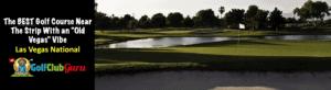 las vegas national golf course review