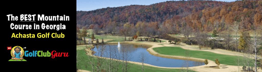 achasta golf club review best golf course in dahlonega GA