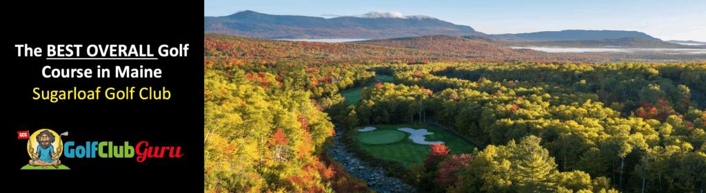 sugarloaf golf club best golf course in maine