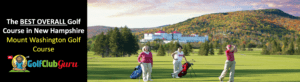 the best public golf course in new hampshire NH bretton woods