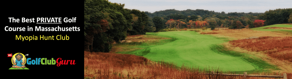 myopia hunt club golf course review