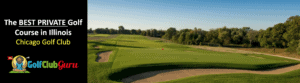 the best private golf course in illinois chicago