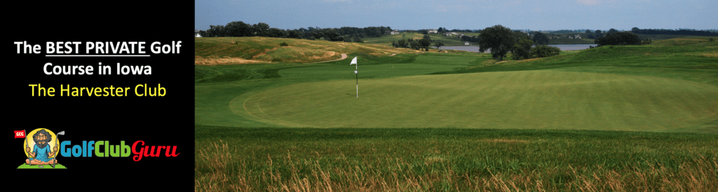 the nicest private golf course in iowa the harvester club review tee times