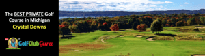 the best private golf club in crystal downs michigan frankfort