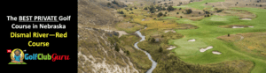the best private golf club in nebraska dismal river