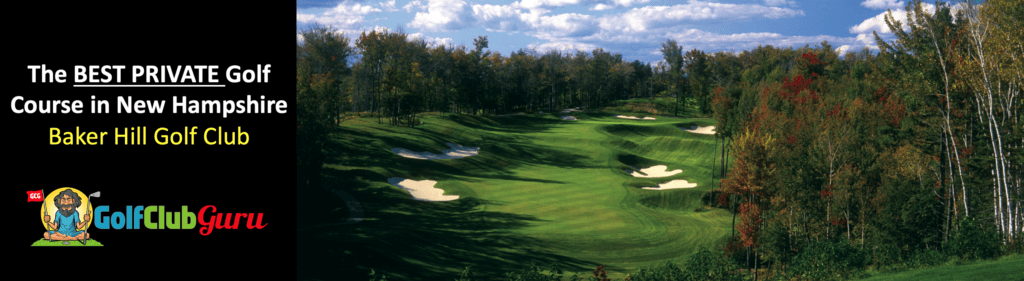 the nicest private golf club baker hill new hampshire newbury NH