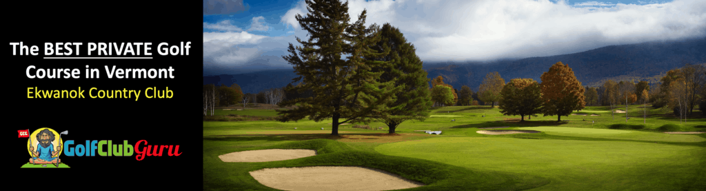 the best private golf club ekwanok country club