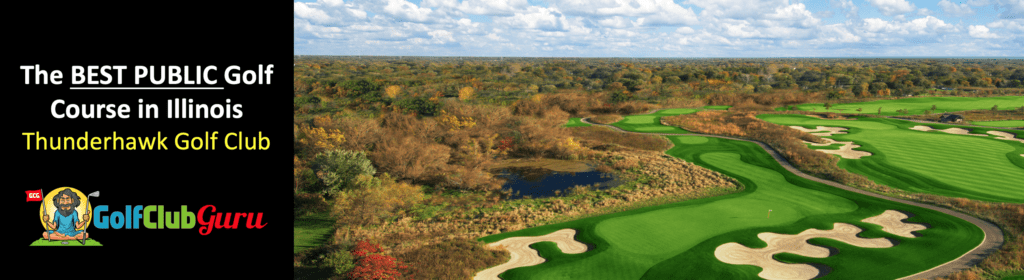 the best public golf course in illinois thunderhawk golf course