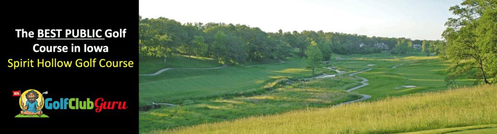 the best public golf course in iowa spirit hollow golf course in burlington, IA