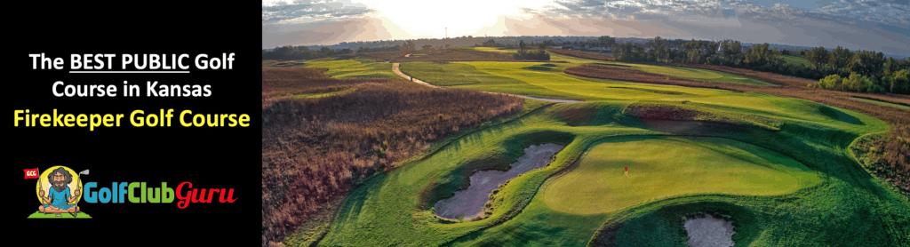 the best public golf course in kansas firekeeper golf course mayetta