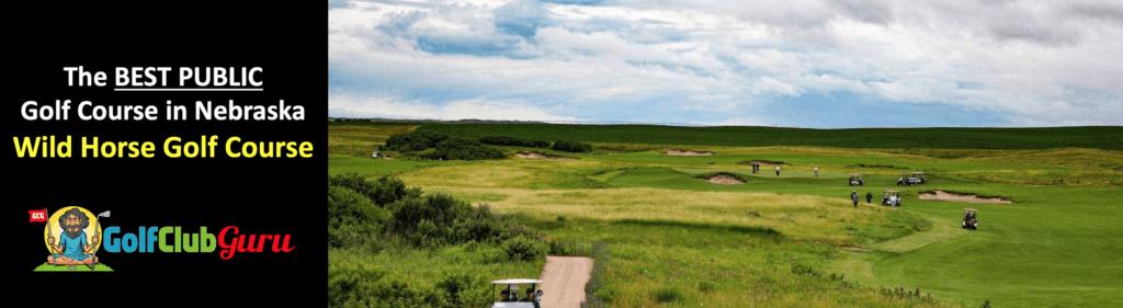 the coolest public golf course in gothenburg nebraska wild horse