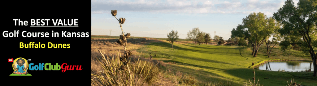 the best bargain golf course on a budget in kansas buffalo dunes