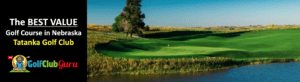 the best bargain budget value golf course in the state of nebraska Tatanka