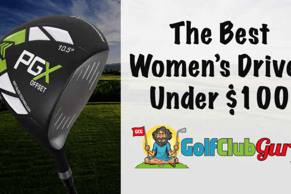 the best driver for women ladies under $100