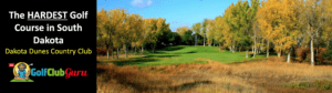 the most difficult longest tightest golf course in south dakota dunes country club
