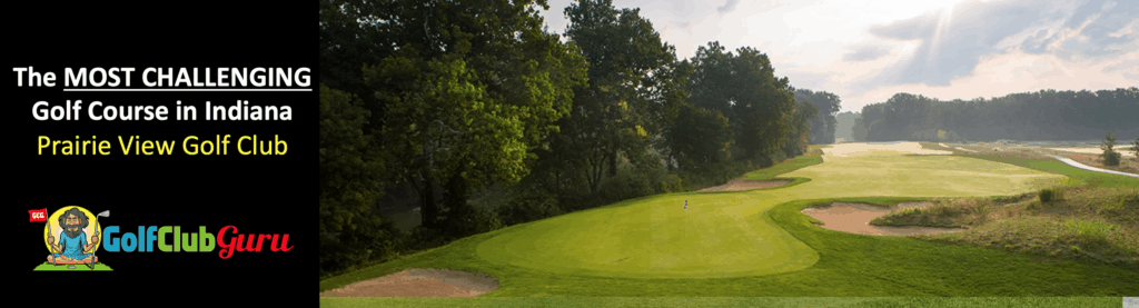 the hardest longest golf course in indiana prairie view golf club carmel indiana