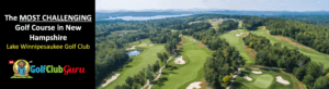 the hardest longest golf course in new hampshire new durham ;ale winnipesaukee golf club review