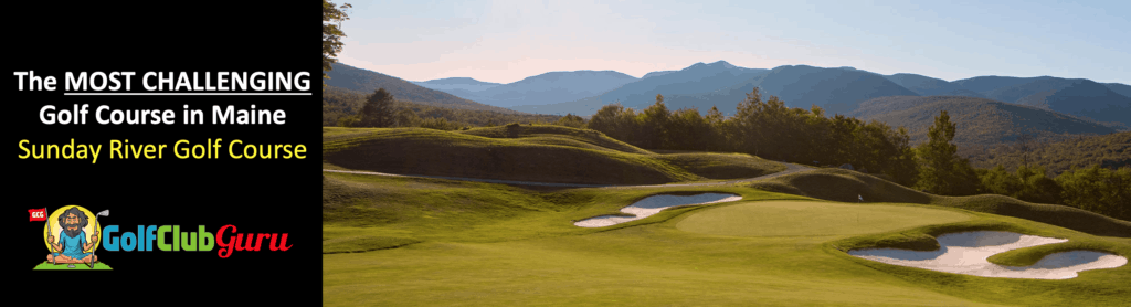 sunday river golf course review hardest course in maine